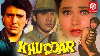 Khuddar - Bollywood Action Movie  Govinda Karishma Kapoor  Kader Khan  Superhit Bollywood Movie