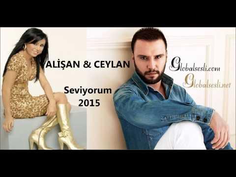 Alişan & Ceylan - Seviyorum 2015 (globalsesli.com)