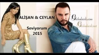 Alişan amp; Ceylan - Seviyorum 2015 (globalsesli.com)