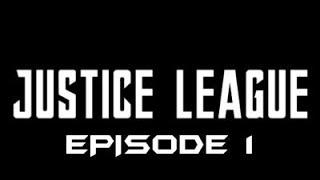 Justice League Ep1 - (Roblox SHL 2 Fan-Serie)