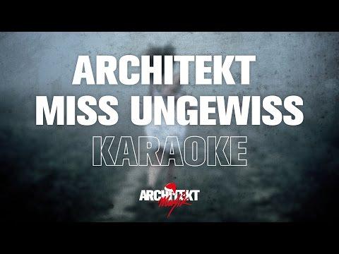 Architekt - Miss Ungewiss (Karaoke Version)