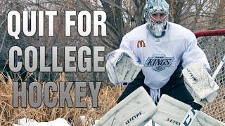I'LL QUIT YOUTUBE TO PLAY COLLEGE HOCKEY