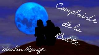 Complainte de la Butte - Moulin Rouge (Lyrics in description)