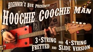 Hoochie Coochie Man Lesson for 3-String & 4-String Guitar