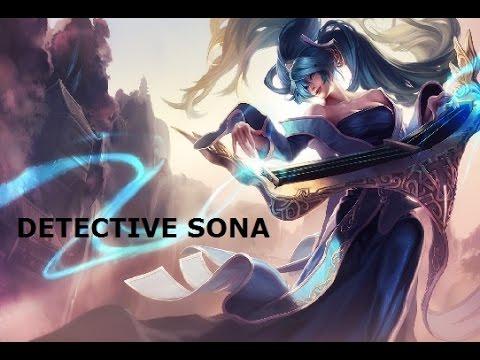DETECTIVE SONA (NA Chat #1)