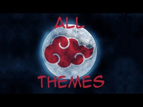 OST NARUTO : All Akatsuki Themes