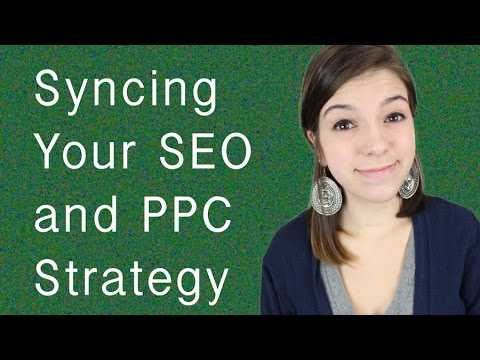 Syncing your SEO and PPC Strategies