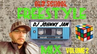 old school freestyle mix volume 2 dj johnny jam