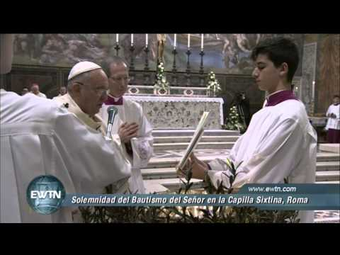 SOLEMN MASS FOR THE FEAST OF THE BAPTISM OF THE LORD -2015-1-12 - POPE FRANCES