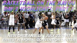Basketball on the Bayou Day 1, Part 1 Ft. Elfrid Payton, TX Adidas Phenoms, Lady Flames + More