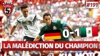Replay #191 : Debrief Allemagne vs Mexique (0-1) COUPE DU MONDE 2018 - #CD5