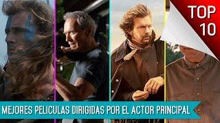Top 10 Mejores Peliculas Dirigidas Por El Actor Principal