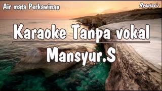 Video Karaoke Air Mata Perkawinan ( Tanpa Vokal ) download MP3, MP4, WEBM, AVI, FLV April 2018