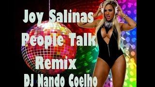 Joy Salinas - People Talk ( REMIX ) DJ NANDO COELHO