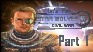 Let's Play Star Wolves 3 Part 1 (The Empire)