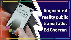 Augmented reality public transit ads | Ed Sheeran in Helsinki
