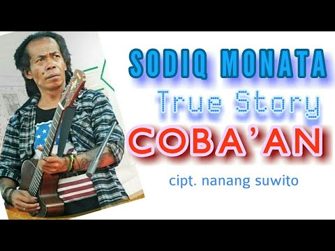 COBAAN--TRUE STORY SHODIQ MONATA