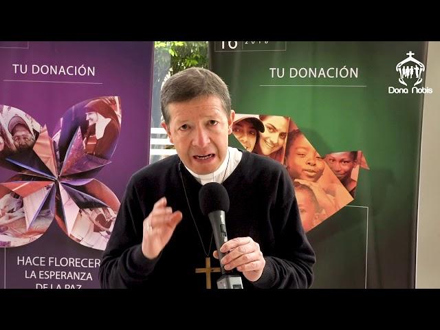 Campaña Dona Nobis 2018 - Obispo de Garagoa