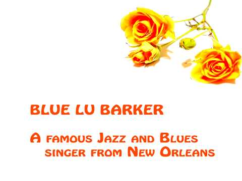 Blue Lu Barker - Trombone man blues