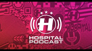Hospital Podcast 417 with London Elektricity
