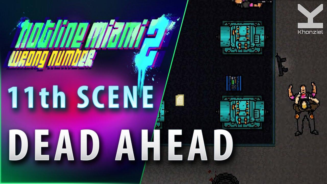 Hotline Miami 2 11th Scene Dead Ahead Manny Pardo