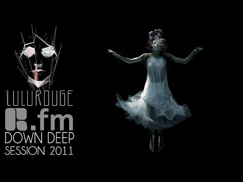 Lulu Rouge: Down Deep Session by R.fm