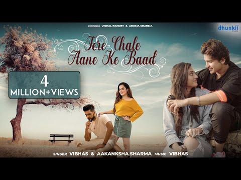Tere Chale Aane Ke Baad | Vibhas & Aakanksha Sharma | Ft. Vishal Pandey | Tik Tok