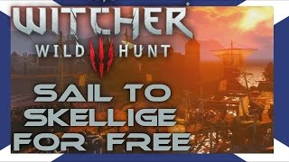 The Witcher 3: Sail to Skellige for FREE