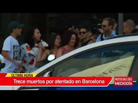 Atentado terrorista en Barcelona: al menos 13 muertos