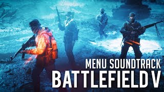 Battlefield 5 Official Full Menu Soundtrack OST