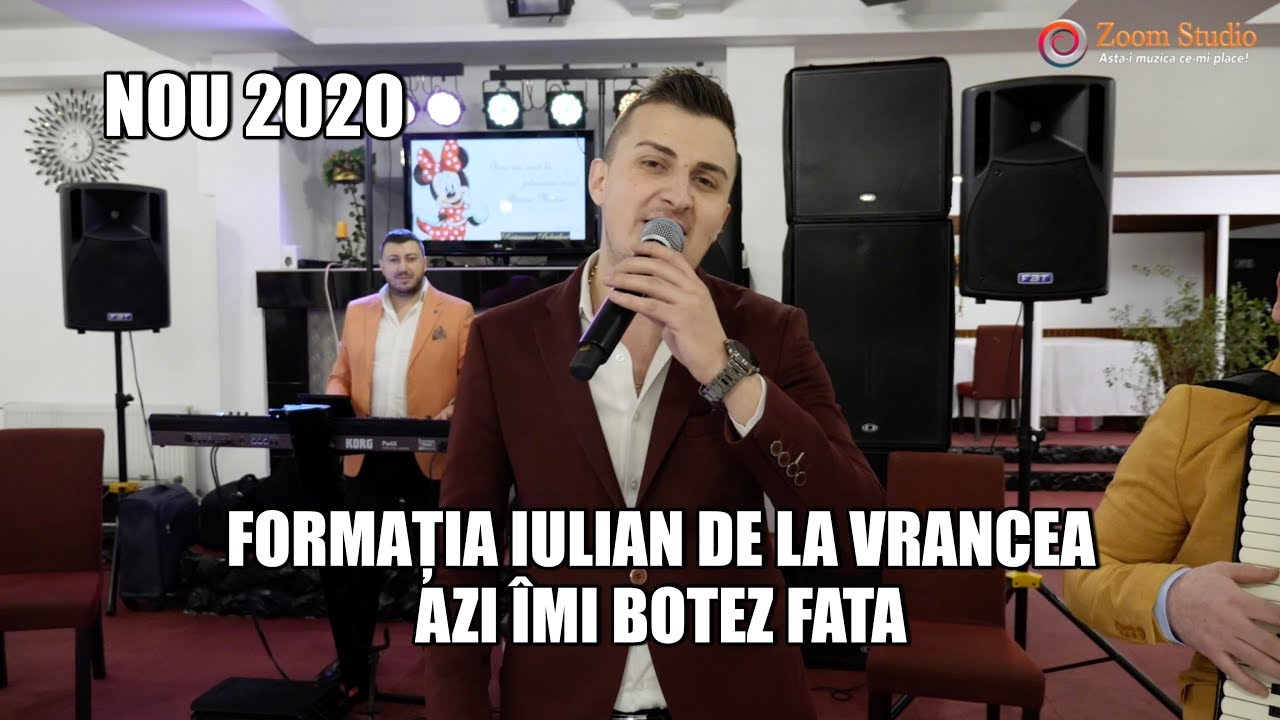FORMATIA IULIAN DE LA VRANCEA NOU 2020 - AZI IMI BOTEZ FATA | BOTEZ BUCURESTI