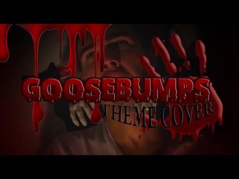 Goosebumps Theme Cover