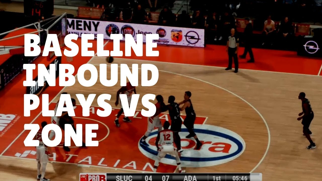 Best Baseline Inbound Plays vs Zone