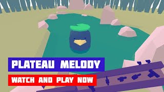 Plateau Melody · Game · Gameplay