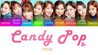 Gambar cover TWICE (트와이스) - Candy Pop [Color Coded Lyrics/Jap/Rom/Eng]