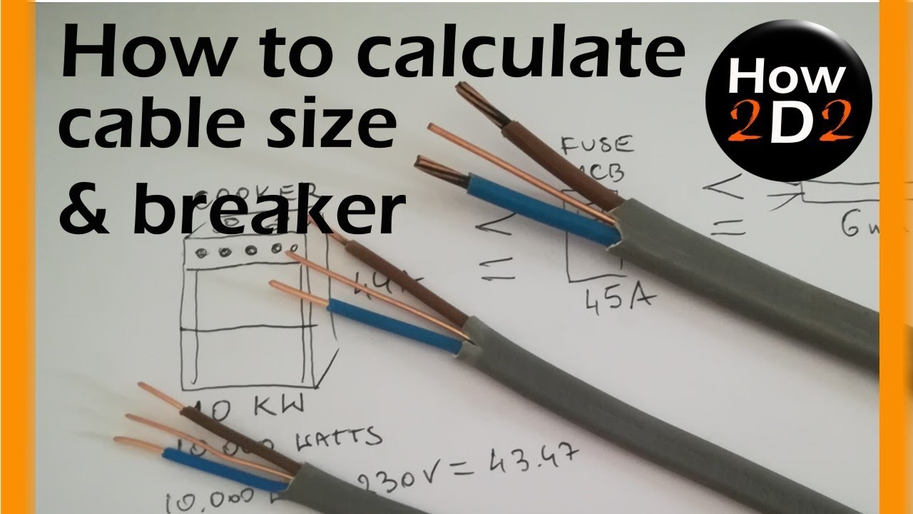 cable size circuit breaker amp size how to calculate what cable