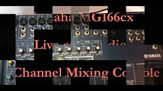 Yamaha MG166cx Live and Studio 16 Channel Mixing Console A Closer Look View