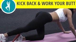 Kick Back Butt And Workout