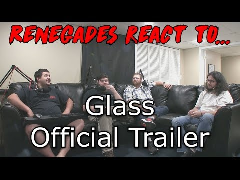 Renegades React to... Glass - Official Trailer