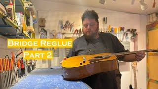 Bridge Reglue on Italian Acoustic Electric (Part 2)