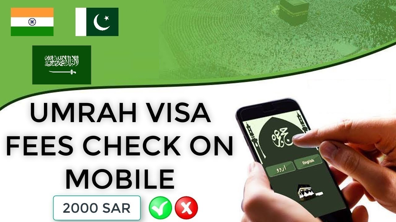 UMRAH VISA FEES CHECK ON MOBILE 2019