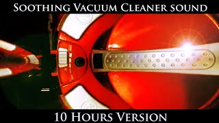 ★ 10 hours Soothing Vacuum Cleaner sound ★ Sleep ★ Relax ★ White Noise 432hz