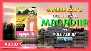 GAMBUS OG. AL FATA - MAGADIR (1997) | Cak Robie