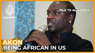 Akon America was never built for black people  Talk to Al Jazeera