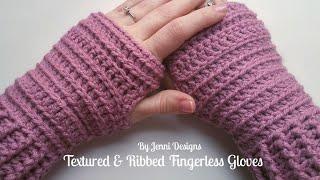 By Jenni Designs Crochet Pattern Tutorial: Textured & Ribbed Fingerless Gloves