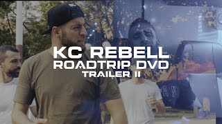 KC Rebell ✖️ ROAD TRIP DVD ✖️ [ official DVD 2 Trailer II ]