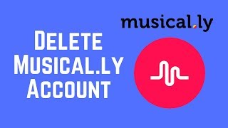How to Delete Your Musical.ly Account in Less Than 3 Minutes