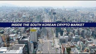 EXCLUSIVE : Inside the Korean Crypto Market!