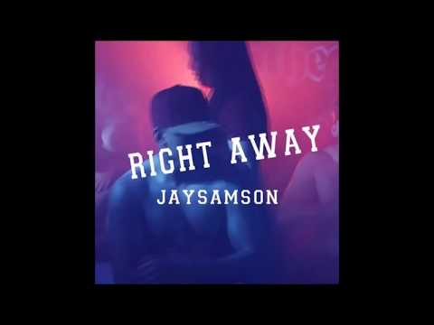 Jaysamson - Right Away (Cover) (Music RnBass)