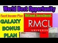 RMCL New Galaxy Plan, Galaxy Bonus Plan